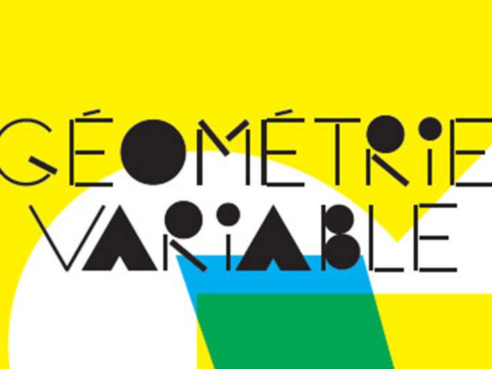 "Géométrie Variable <br/><span style=""font-size: 14px;"">Cie du Faro</span>"